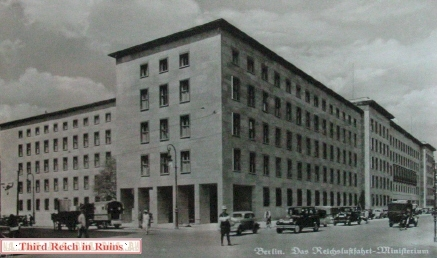 Reichsmarschall Hermann Gorings Air Ministry Building On Wilhelmstrasse Was A Classic Example Of Nazi Architecture The Somehow Escaped Major
